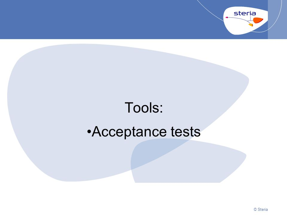 © Steria | 22/10/2014Presentation titlep17 © Steria Tools: Acceptance tests