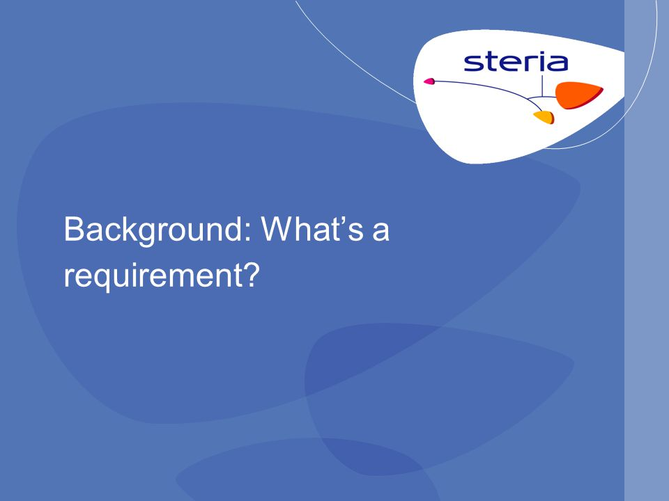 Background: What's a requirement?