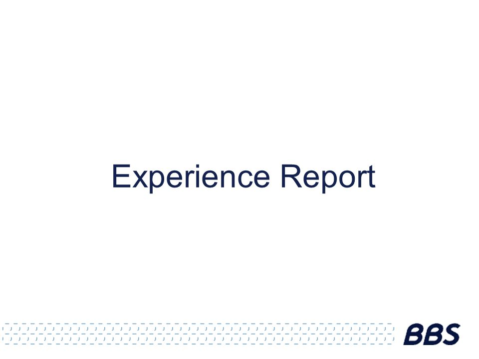 Experience Report