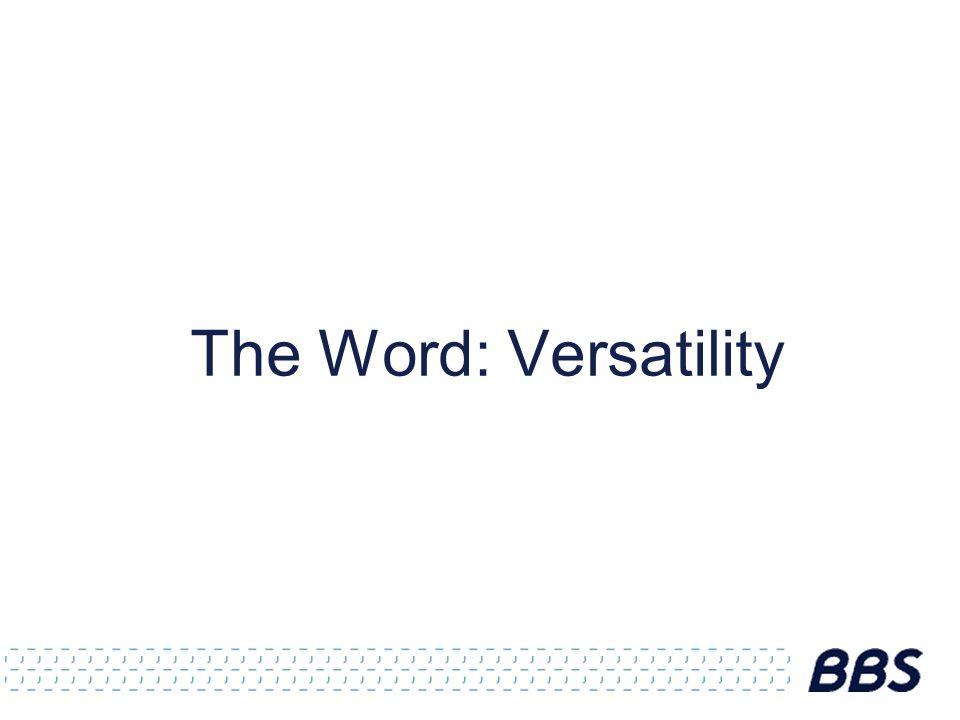 The Word: Versatility
