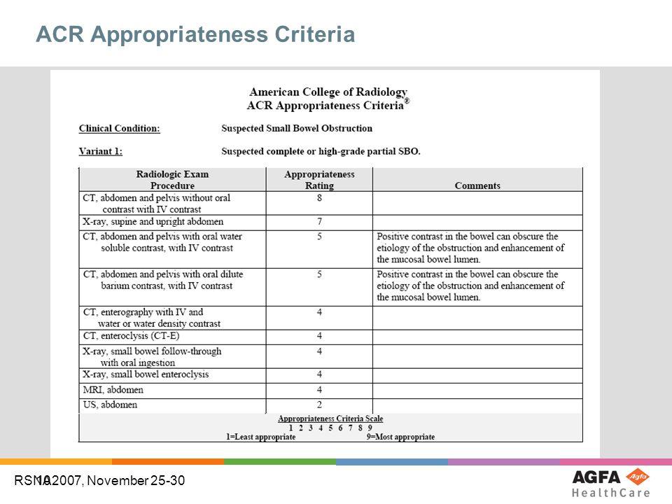 10 RSNA2007, November 25-30 ACR Appropriateness Criteria