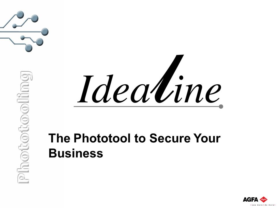 The Phototool to Secure Your Business