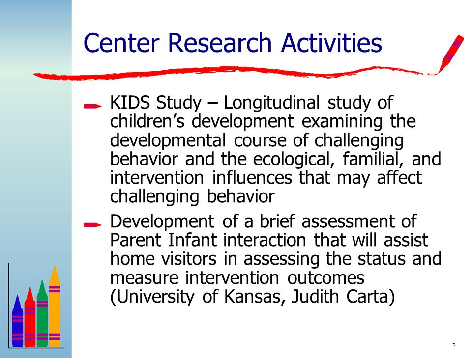 4 Universal Level High quality early childhood environments are related to positive outcomes in children's social social emotional development and red