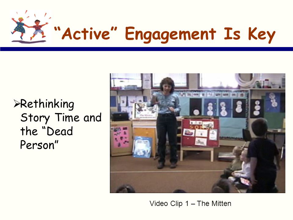 """""""Active"""" Engagement Is Key  Rethinking Story Time and the """"Dead Person"""" Video Clip 1 – The Mitten"""