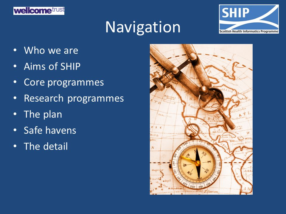 Navigation Who we are Aims of SHIP Core programmes Research programmes The plan Safe havens The detail
