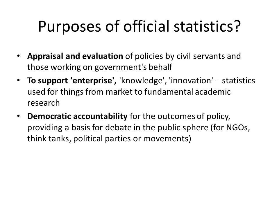 Purposes of official statistics.