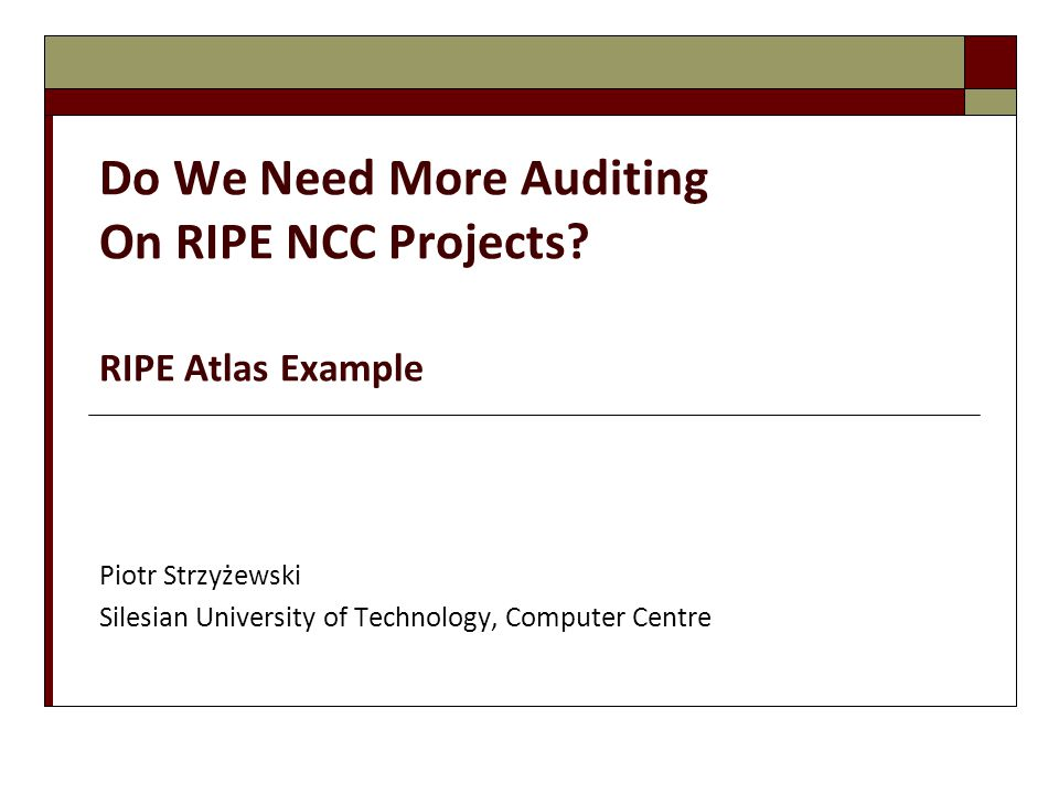 Do We Need More Auditing On RIPE NCC Projects.