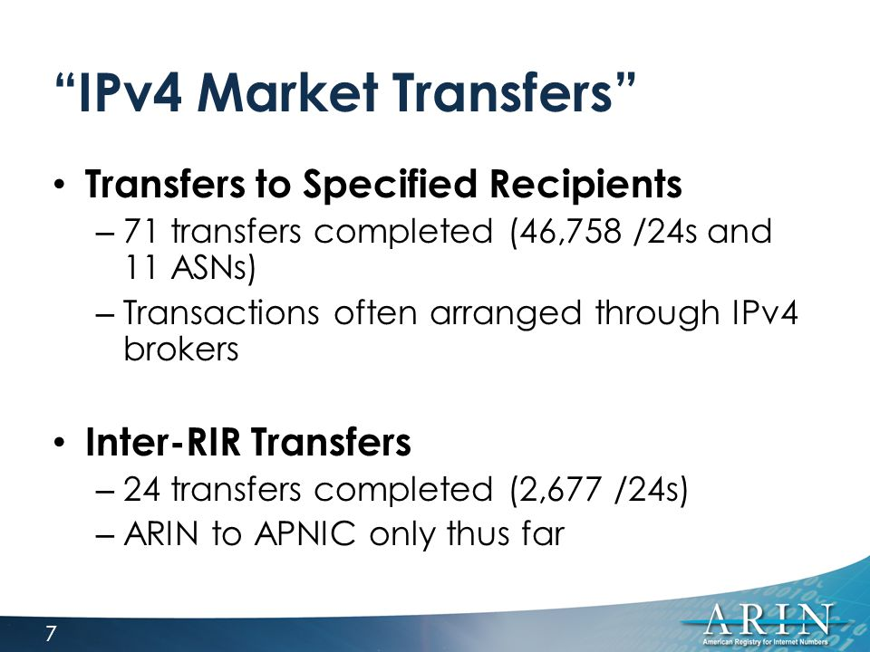 """IPv4 Market Transfers"" Transfers to Specified Recipients – 71 transfers completed (46,758 /24s and 11 ASNs) – Transactions often arranged through IPv"