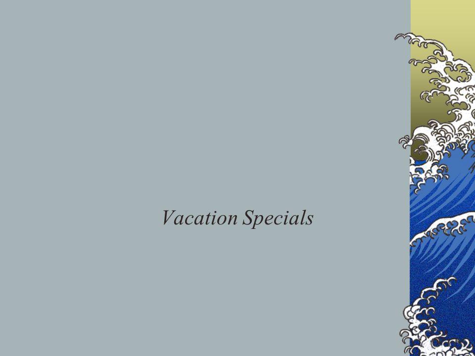 Vacation Specials
