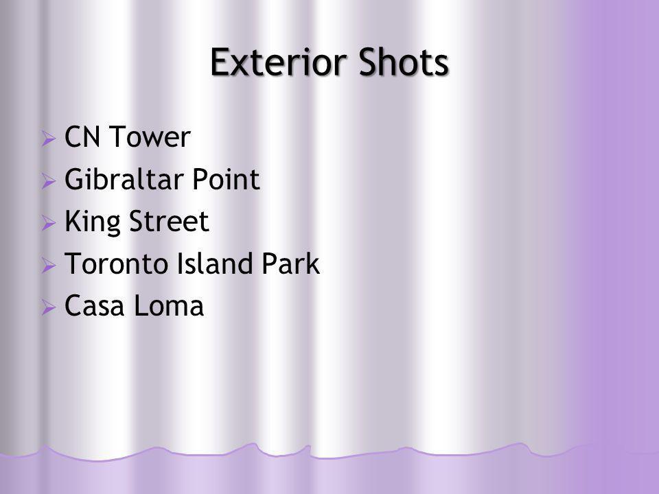 Exterior Shots  CN Tower  Gibraltar Point  King Street  Toronto Island Park  Casa Loma