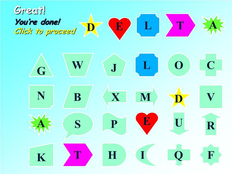 Find DELTA... Click on the 5th letter G CL J W O N VMXB D R PS U K F IHTQ D E E LT A