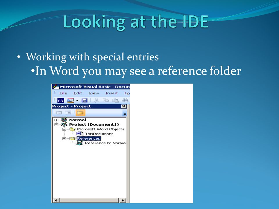 Working with special entries In Word you may see a reference folder