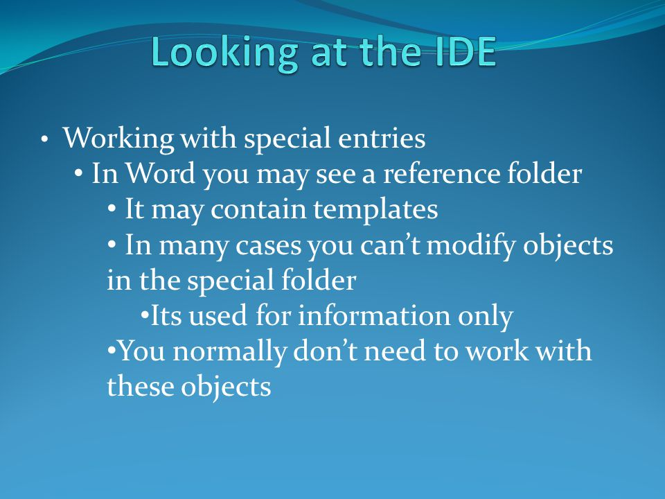 Working with special entries In Word you may see a reference folder It may contain templates In many cases you can't modify objects in the special fol