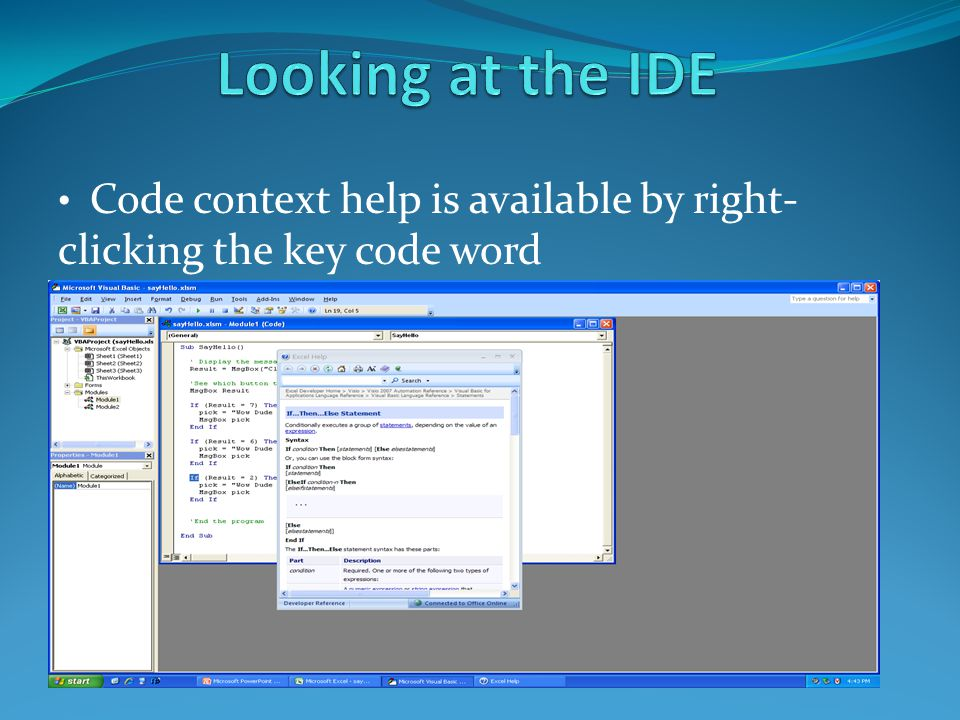 Code context help is available by right- clicking the key code word