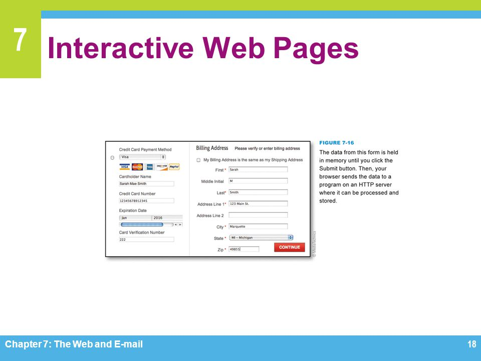 7 Interactive Web Pages Chapter 7: The Web and E-mail18