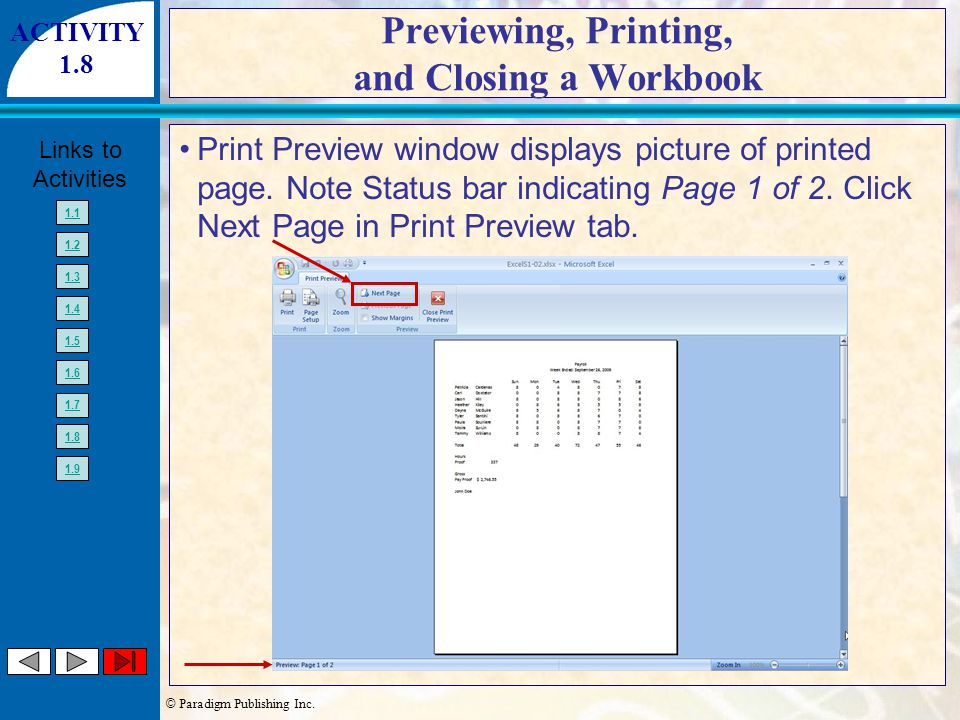 © Paradigm Publishing Inc. Links to Activities 1.1 1.2 1.3 1.4 1.5 1.6 1.7 1.8 1.9 Previewing, Printing, and Closing a Workbook Print Preview window d