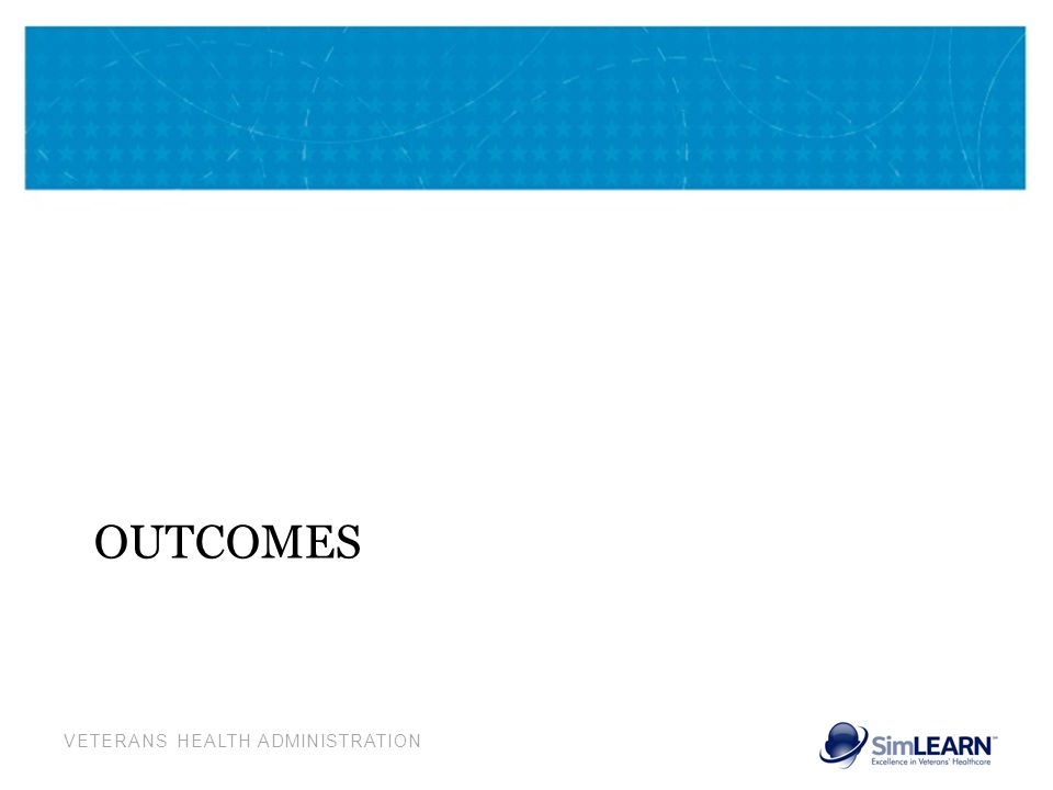 VETERANS HEALTH ADMINISTRATION OUTCOMES