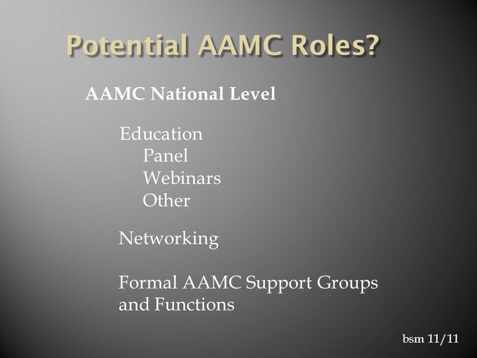 bsm 11/11 Potential AAMC Roles.