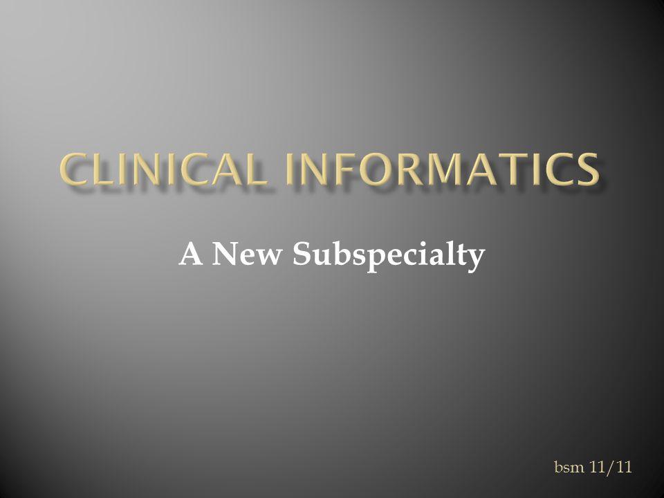 A New Subspecialty bsm 11/11