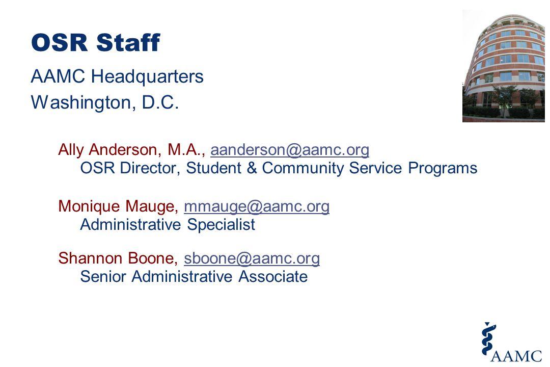 OSR Staff AAMC Headquarters Washington, D.C.