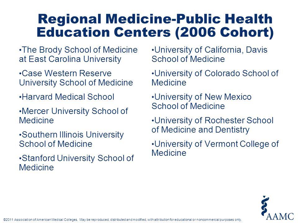Regional Medicine-Public Health Education Centers (2006 Cohort) The Brody School of Medicine at East Carolina University Case Western Reserve Universi