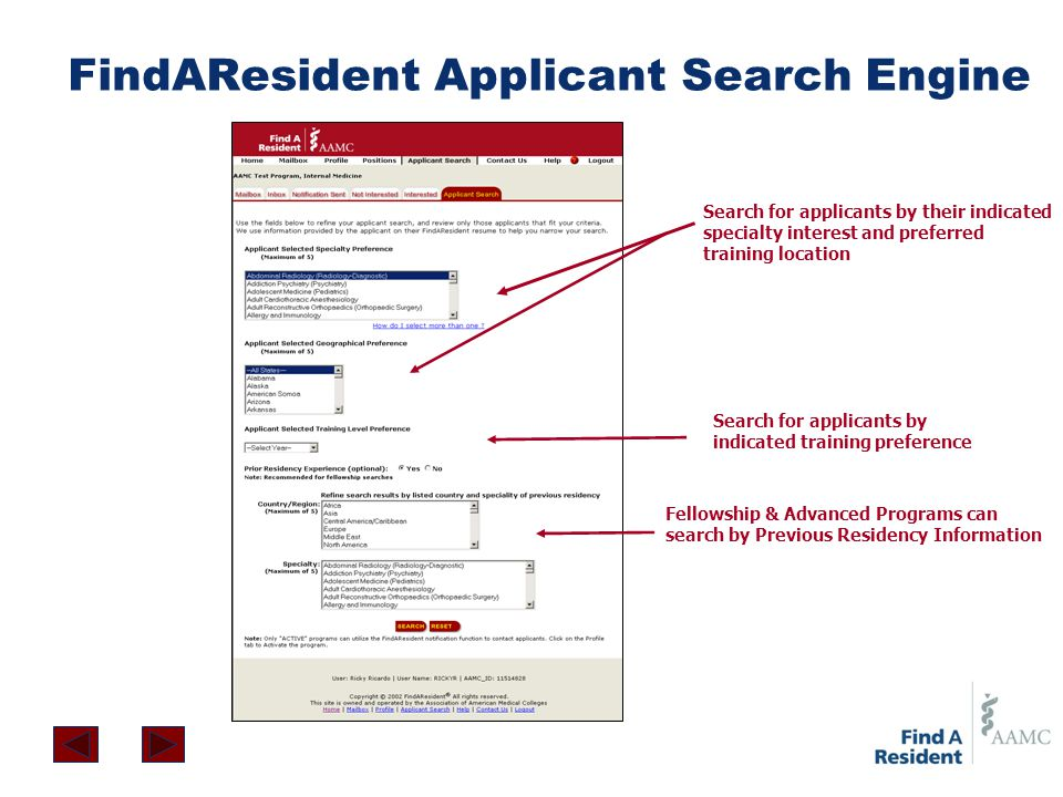 FindAResident Applicant Search Engine Search for applicants by their indicated specialty interest and preferred training location Search for applicant