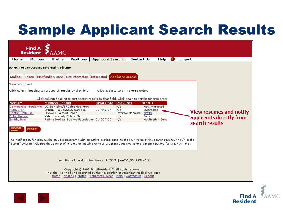 Sample Applicant Search Results View resumes and notify applicants directly from search results