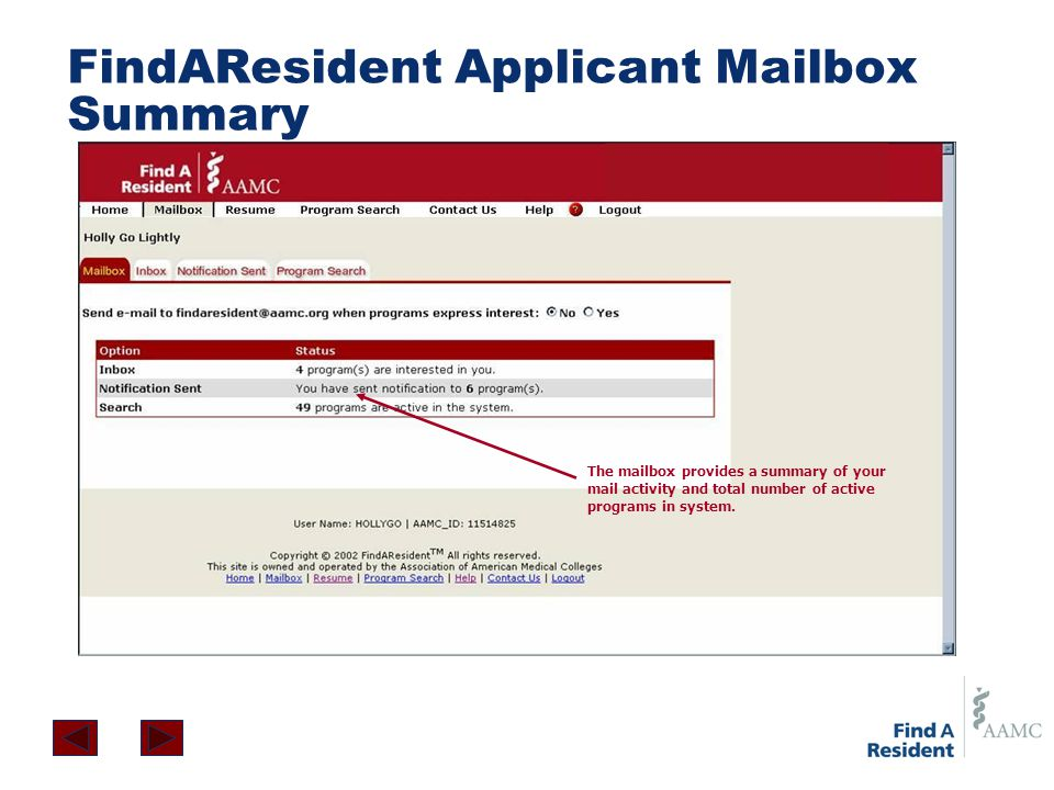 The mailbox provides a summary of your mail activity and total number of active programs in system. FindAResident Applicant Mailbox Summary