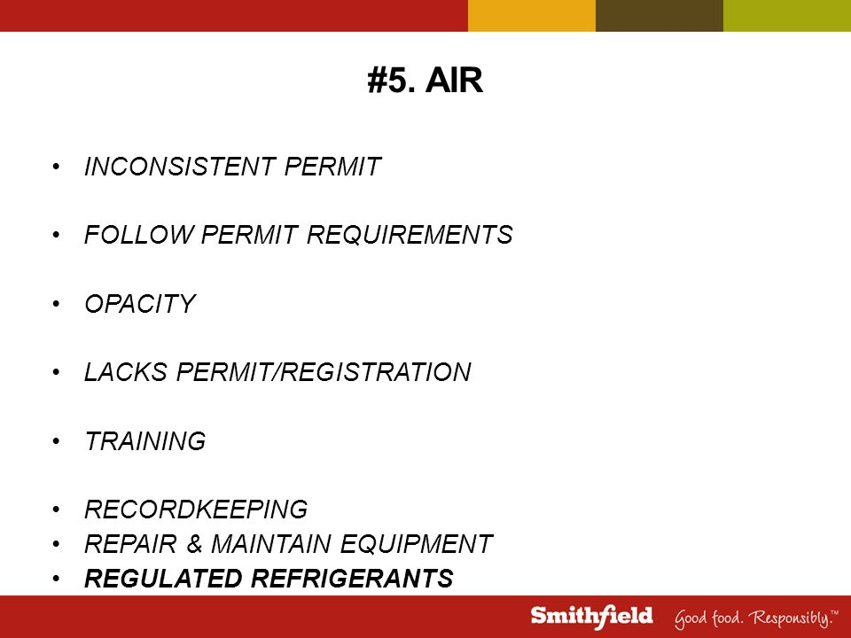 #5. AIR INCONSISTENT PERMIT FOLLOW PERMIT REQUIREMENTS OPACITY LACKS PERMIT/REGISTRATION TRAINING RECORDKEEPING REPAIR & MAINTAIN EQUIPMENT REGULATED
