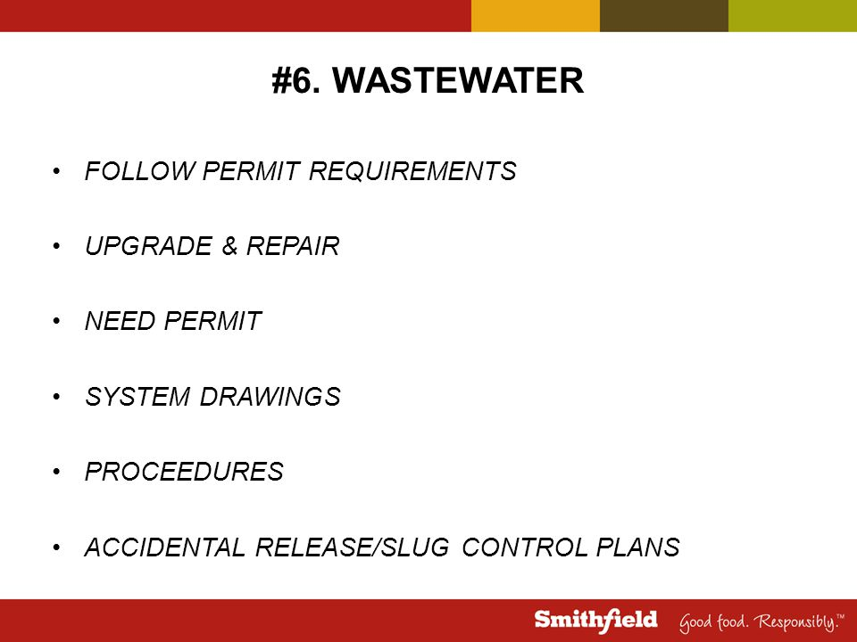 #6. WASTEWATER FOLLOW PERMIT REQUIREMENTS UPGRADE & REPAIR NEED PERMIT SYSTEM DRAWINGS PROCEEDURES ACCIDENTAL RELEASE/SLUG CONTROL PLANS