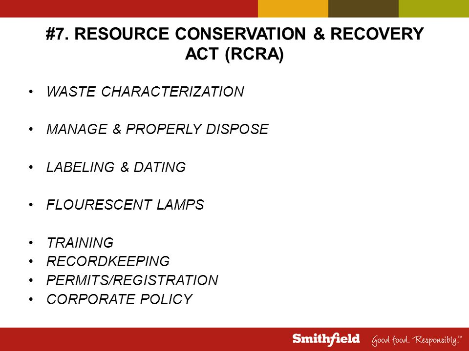 #7. RESOURCE CONSERVATION & RECOVERY ACT (RCRA) WASTE CHARACTERIZATION MANAGE & PROPERLY DISPOSE LABELING & DATING FLOURESCENT LAMPS TRAINING RECORDKE