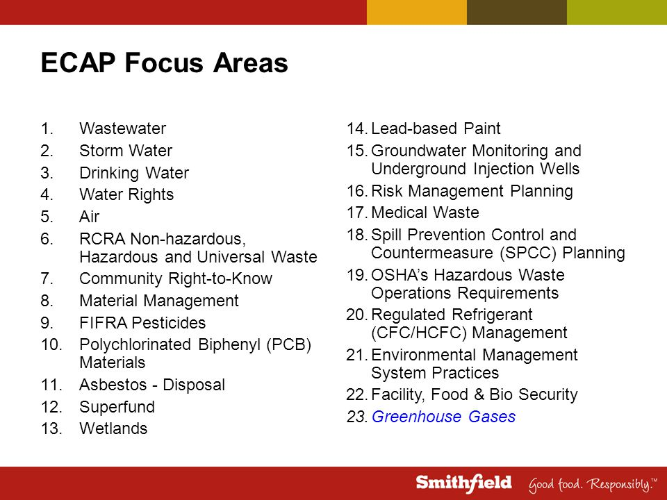 ECAP Focus Areas 1.Wastewater 2.Storm Water 3.Drinking Water 4.Water Rights 5.Air 6.RCRA Non-hazardous, Hazardous and Universal Waste 7.Community Righ