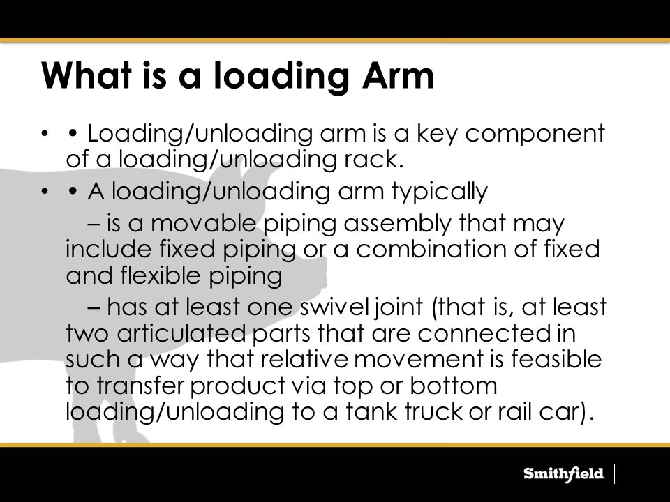 What is a loading Arm Loading/unloading arm is a key component of a loading/unloading rack.