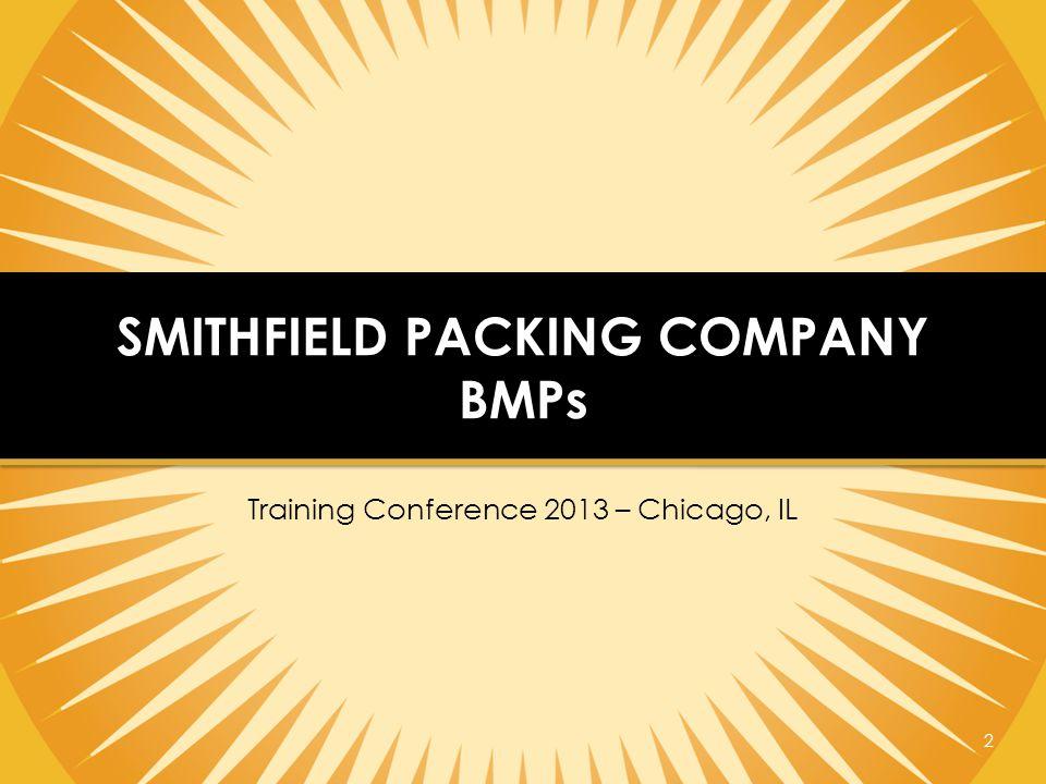 2 SMITHFIELD PACKING COMPANY BMPs
