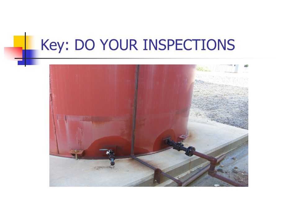 Key: DO YOUR INSPECTIONS