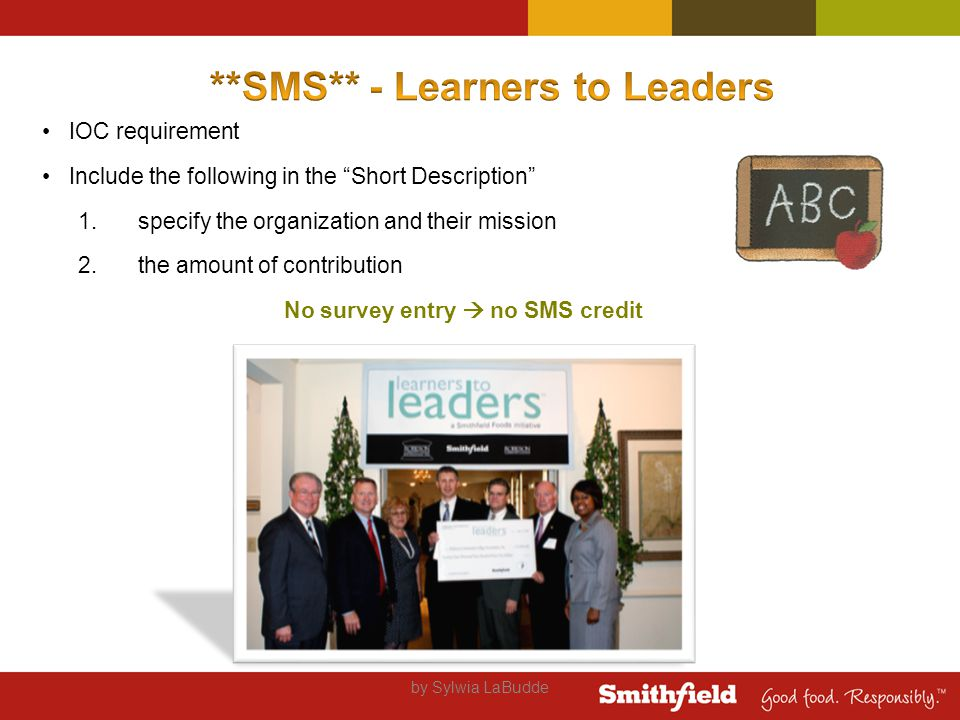by Sylwia LaBudde IOC requirement Include the following in the Short Description 1.specify the organization and their mission 2.the amount of contribution No survey entry  no SMS credit