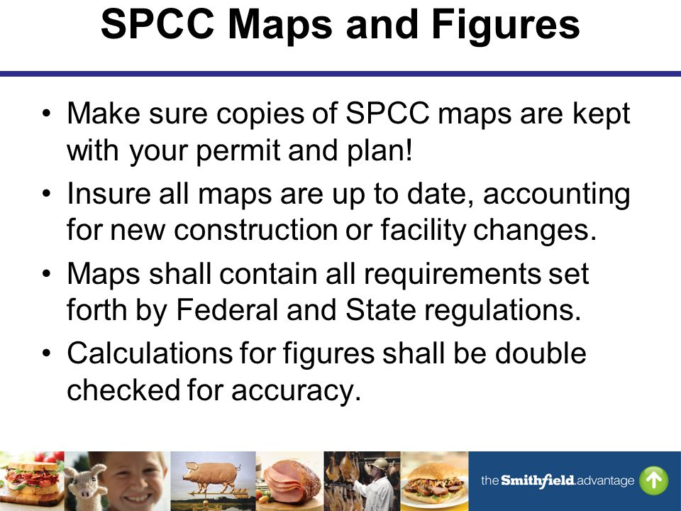 SPCC Maps and Figures Make sure copies of SPCC maps are kept with your permit and plan.