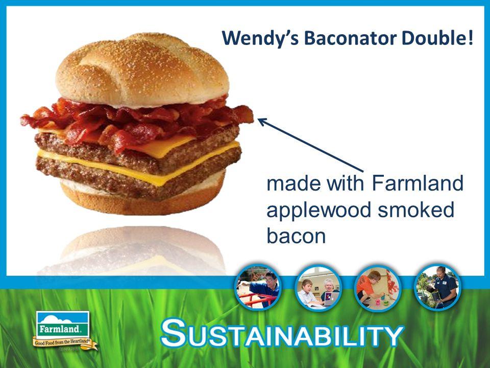 Wendy's Baconator Double! made with Farmland applewood smoked bacon