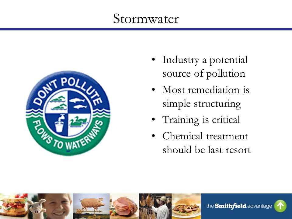 Industry a potential source of pollution Most remediation is simple structuring Training is critical Chemical treatment should be last resort