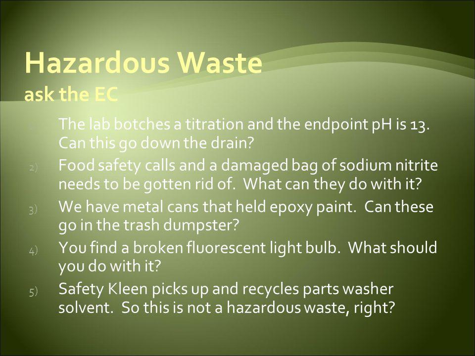 Hazardous Waste—Questions?
