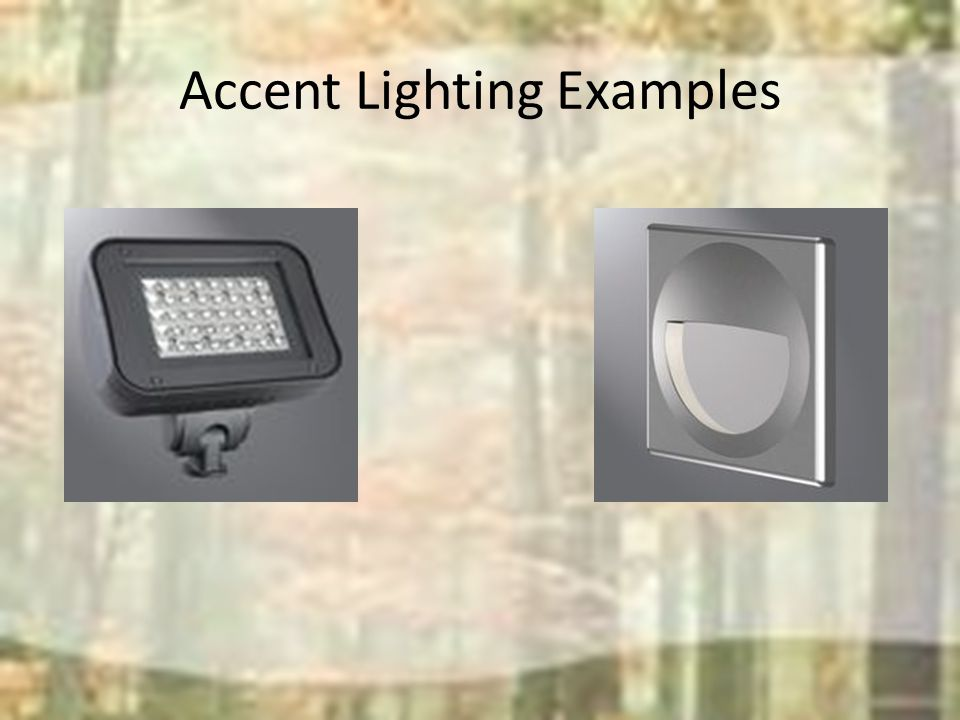 Accent Lighting Examples