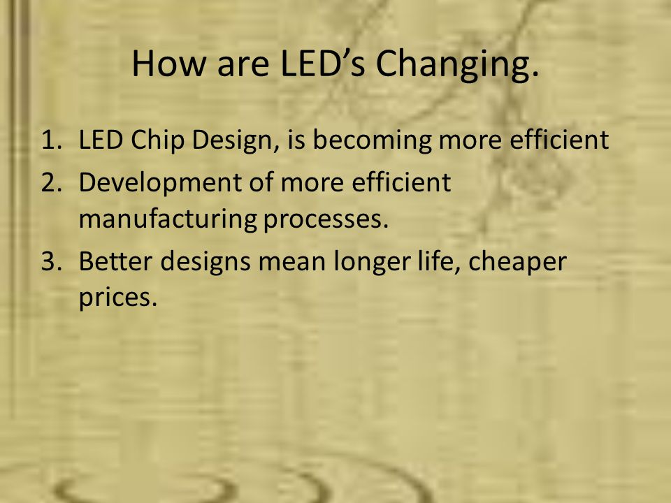 What's this mean for you. 1.More options for fixtures. 2.Better Prices on fixtures. 3.Longer Life