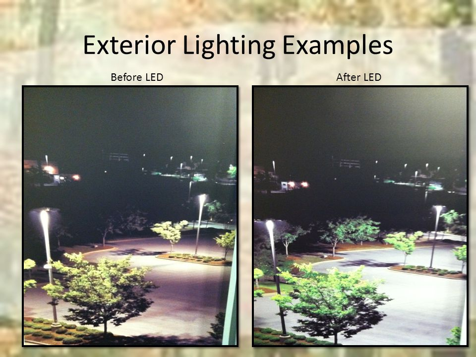 Exterior Lighting Examples Before LEDAfter LED