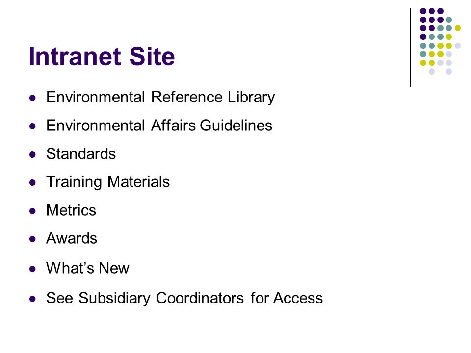 Intranet Site Environmental Reference Library Environmental Affairs Guidelines Standards Training Materials Metrics Awards What's New See Subsidiary Coordinators for Access