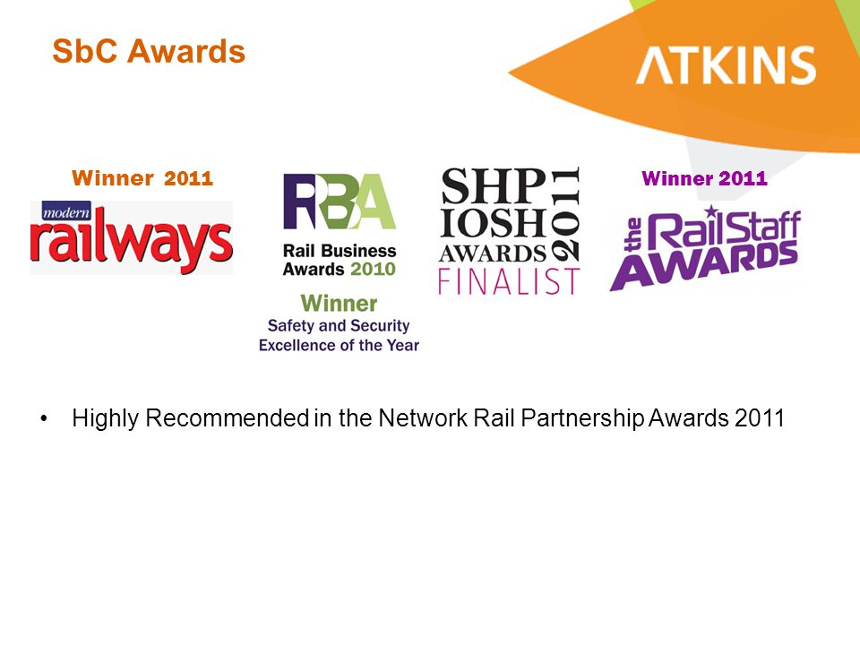 SbC Awards Winner 2011 Highly Recommended in the Network Rail Partnership Awards 2011