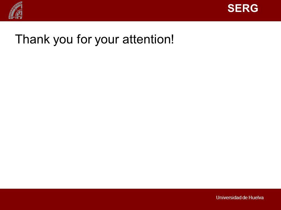 SERG Universidad de Huelva Thank you for your attention!