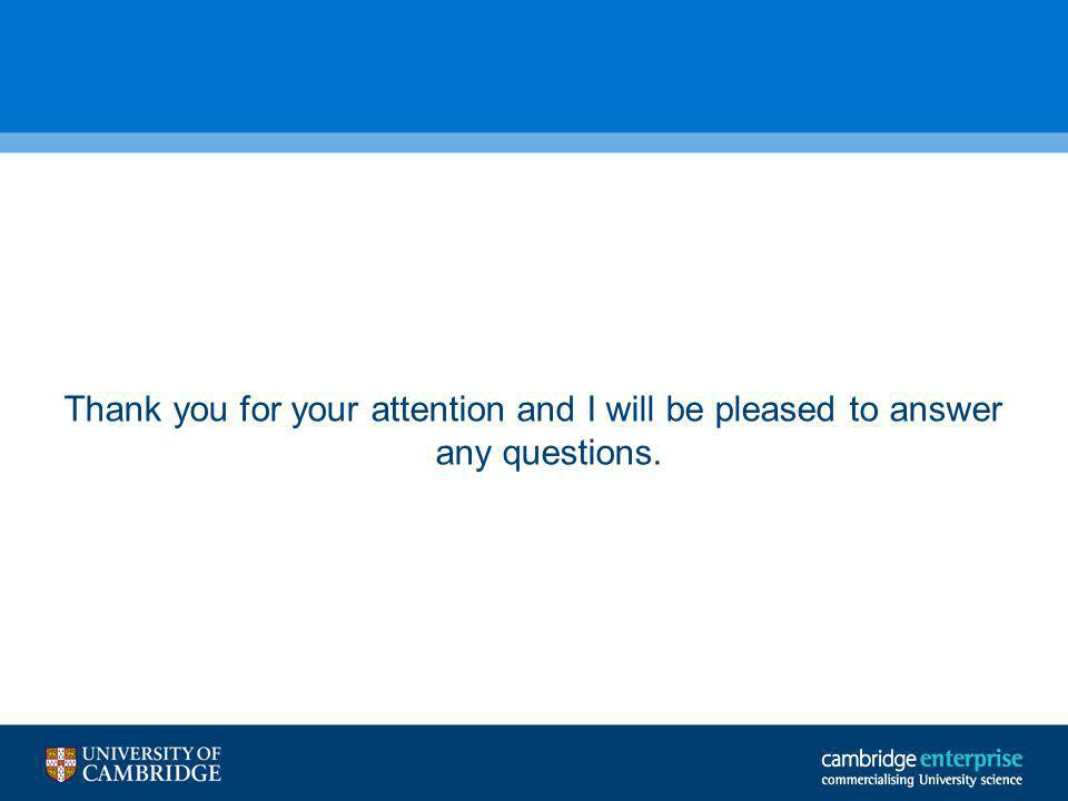 Thank you for your attention and I will be pleased to answer any questions.