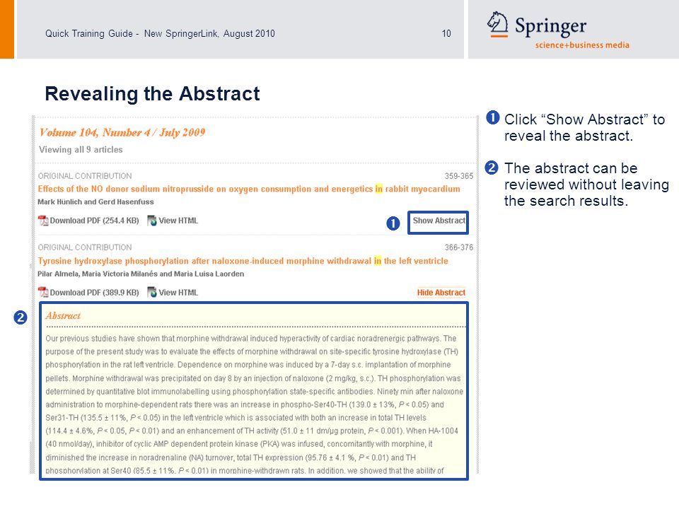 "Quick Training Guide - New SpringerLink, August 201010 Click ""Show Abstract"" to reveal the abstract. The abstract can be reviewed without leaving the"