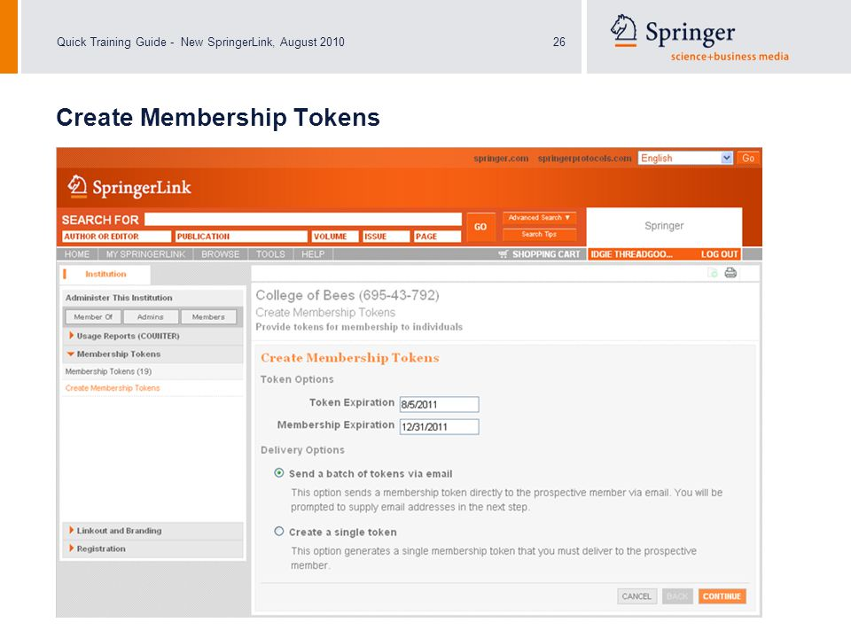 Quick Training Guide - New SpringerLink, August 201026 Create Membership Tokens