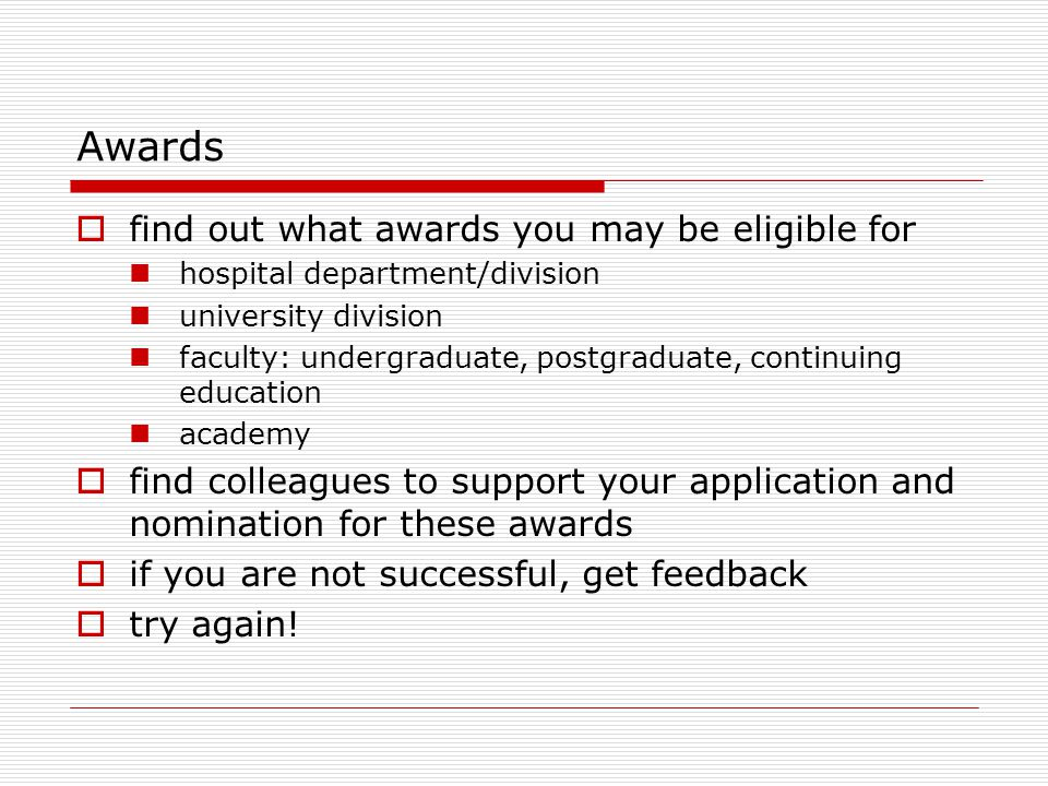 Awards  find out what awards you may be eligible for hospital department/division university division faculty: undergraduate, postgraduate, continuin